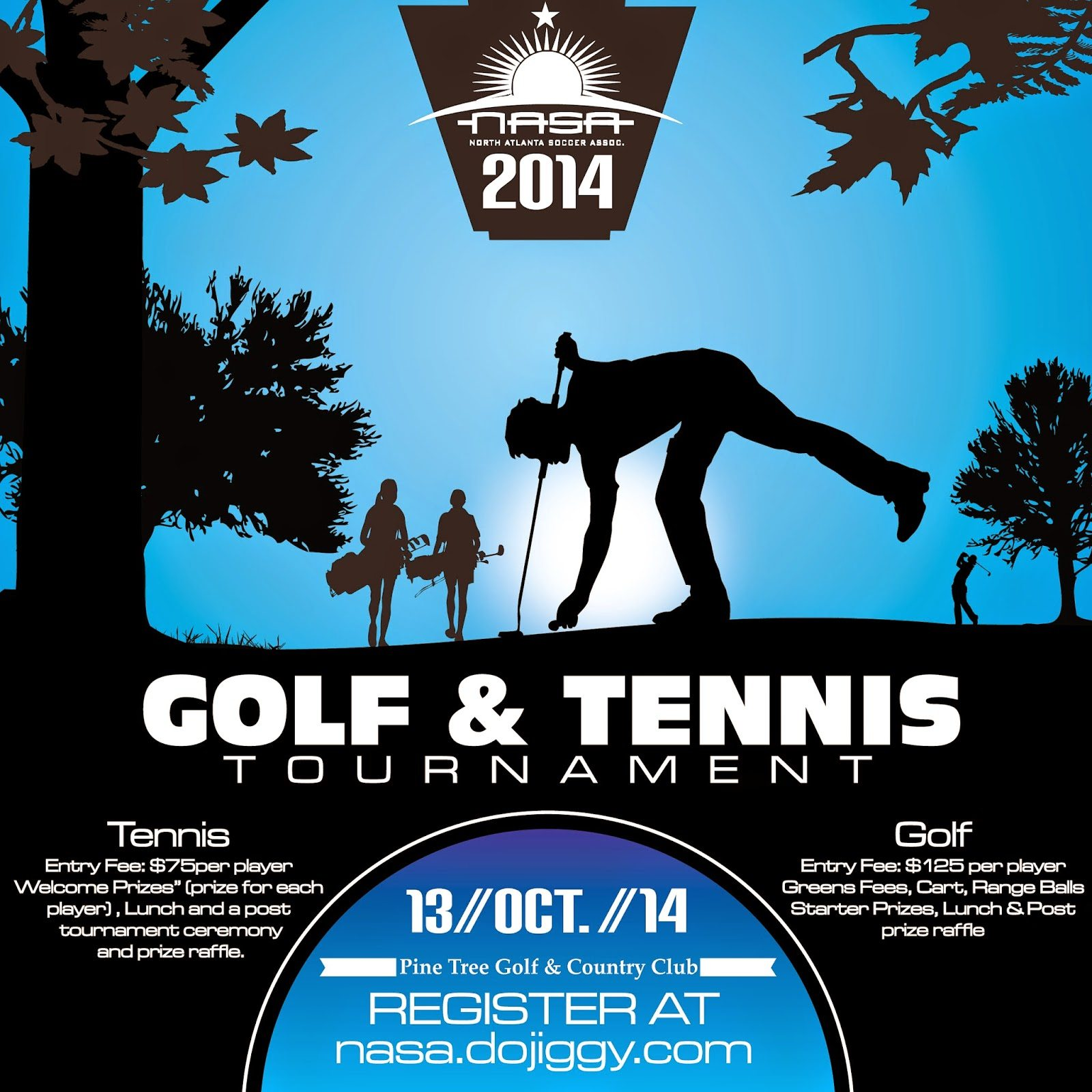 NASA2014GolfFlyerBlue EVENT ALERT: NORTH ATLANTA SOCCER ASSOCIATION WILL HOLD IT'S ANNUAL GOLF & TENNIS TOURNAMENT AT THE PINE TREE GOLF & COUNTRY CLUB